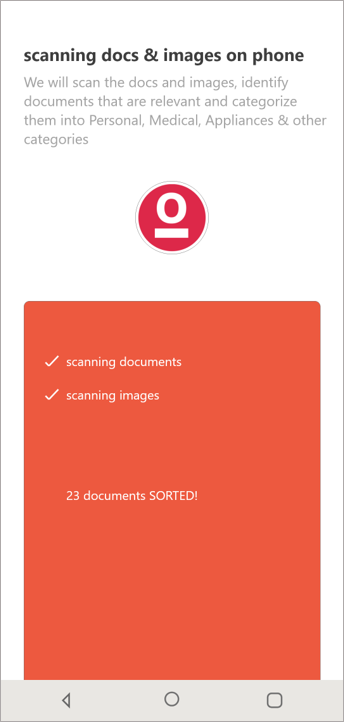Sorted scans documents on your phone, email and cloud storages and automatically categorizes them under various heads.